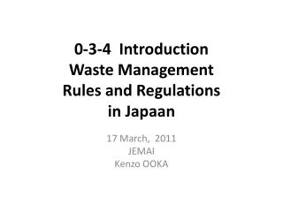 0-3-4  Introduction  Waste Management  Rules and Regulations in  Japaan