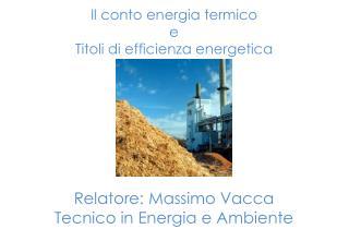 Il conto energia termico e Titoli di efficienza energetica
