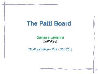 The Patti Board