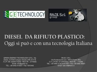 DIESEL  DA RIFIUTO PLASTICO: O ggi si può e con una tecnologia Italiana