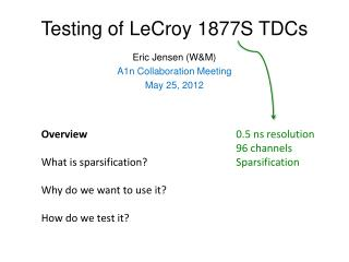 Testing of  LeCroy  1877S TDCs