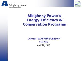Allegheny Power s Energy Efficiency  Conservation Programs