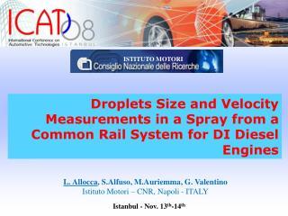 L. Allocca , S.Alfuso, M.Auriemma, G. Valentino Istituto Motori – CNR, Napoli - ITALY