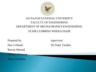 AN-NAJAH NATIONAL UNIVERSITY FACULTY OF ENGINEERING DEPARTMENT OF MECHATRONICS ENGINEERING