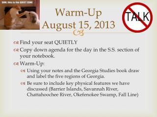 Warm-Up August 15, 2013