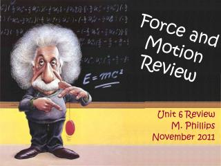Force and Motion Review