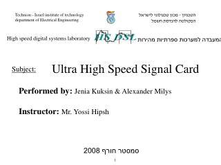 Performed by :  Jenia Kuksin &  Alexander  Milys Instructor:  Mr.  Yossi Hipsh