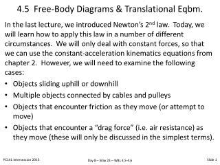 4.5  Free-Body Diagrams & Translational  Eqbm .