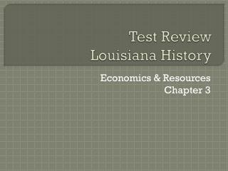 Test Review Louisiana History
