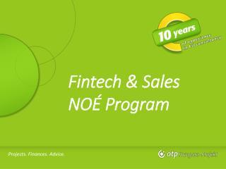 Fintech  &  Sales NOÉ Program