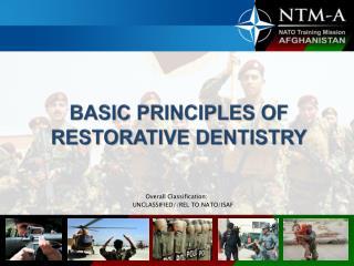 BASIC PRINCIPLES OF RESTORATIVE DENTISTRY