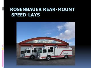 ROSENBAUER REAR-MOUNT  SPEED-LAYS