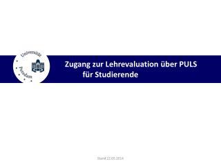 Zugang zur Lehrevaluation über PULS  für Studierende