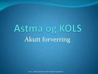 Astma og KOLS