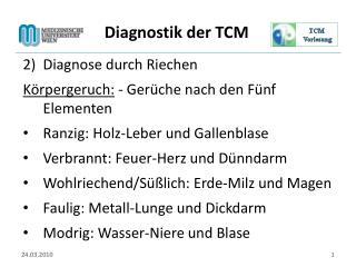 Diagnostik der TCM