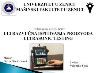 Mentor: Doc.dr. Samir Lemeš