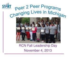 Peer 2 Peer Programs Changing Lives in Michigan