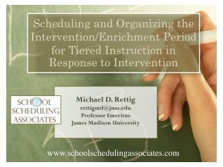 Michael D. Rettig rettigmd@jmu.edu Professor Emeritus James Madison University