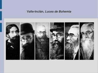 Valle-Inclán,  Luces de Bohemia