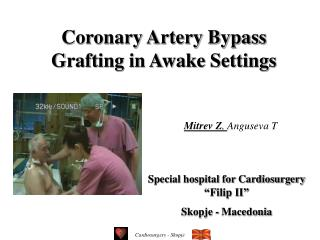 Coronary Artery Bypass Grafting in Awake Settings
