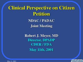 Clinical Perspective on Citizen Petition