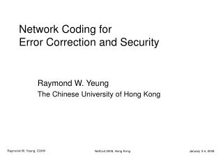 Network Coding for Error Correction and Security