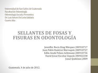 SELLANTES DE FOSAS Y FISURAS EN ODONTOLOGÍA