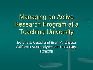 Managing an Active Research Program at a Teaching University