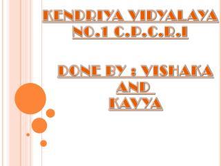 KENDRIYA VIDYALAYA NO.1 C.P.C.R.I
