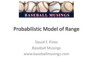 Probabilistic Model of Range