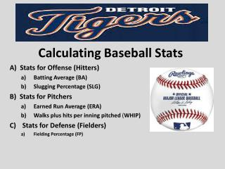 Calculating Baseball Stats