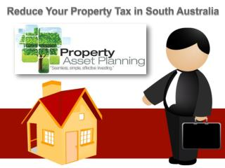 Reduce Your Property Tax in South Australia
