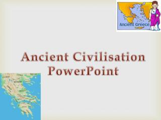 Ancient Civilisation PowerPoint