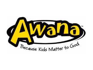 AWANA Approved Workmen Are Not Ashamed