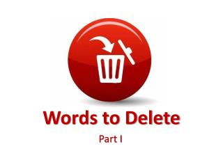 Words to Delete