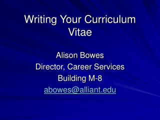 Writing Your Curriculum Vitae