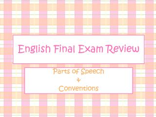 English Final  Exam Review