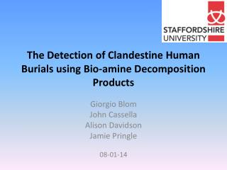 The Detection of Clandestine Human Burials using Bio-amine Decomposition Products