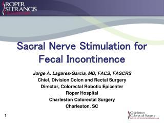 Sacral Nerve Stimulation for Fecal Incontinence
