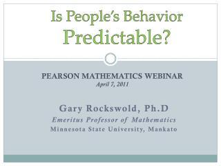 Is People's Behavior  Predictable?