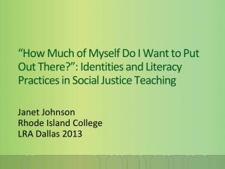 Janet Johnson Rhode Island College LRA Dallas 2013