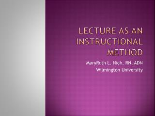 Lecture as an Instructional Method