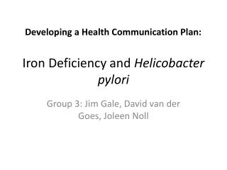 Iron Deficiency and  Helicobacter pylori