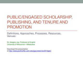 Public/Engaged Scholarship, Publishing, and Tenure and Promotion