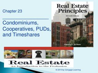 Chapter 23 ________________ Condominiums, Cooperatives, PUDs, and Timeshares
