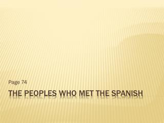 The Peoples Who Met the Spanish