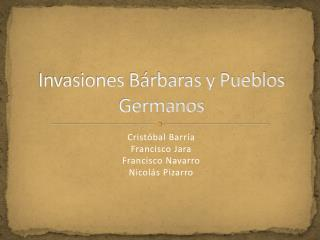 Invasiones B�rbaras y Pueblos Germanos