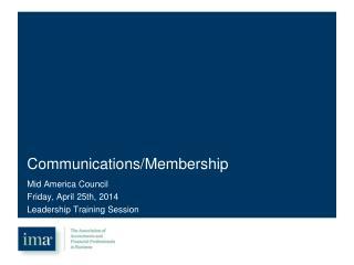 Communications/Membership