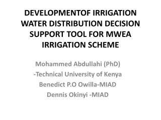 DEVELOPMENTOF  IRRIGATION WATER DISTRIBUTION DECISION SUPPORT  TOOL FOR MWEA IRRIGATION SCHEME