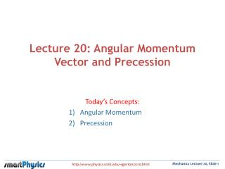 Lecture 20: Angular Momentum Vector and Precession